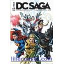 DC SAGA 16. JUSTICE LEAGUE. SUPERMAN. FLASH. JUSTICE LEAGUE DARK. NEUF.