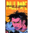 ARNAQUE A L'ARRACHE. THE ONE-TRICK RIP-OFF. PAUL POPE. NEUF.