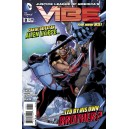JUSTICE LEAGUE OF AMERICA'S VIBE 8. DC RELAUNCH (NEW 52)