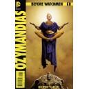 BEFORE WATCHMEN OZYMANDIAS 1. MINT. DC COMICS.