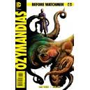 BEFORE WATCHMEN OZYMANDIAS 6. MINT. DC COMICS.