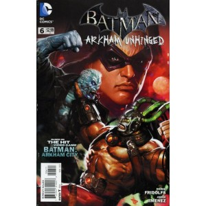 BATMAN ARKHAM UNHINGED 6. DC COMICS.