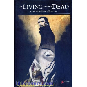 THE LIVING AND THE DEAD. AKILEOS .COMICS.