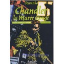 LA MAREE ROUGE. RED TIDE. STERANKO. CHANDLER.
