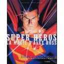 SUPER HEROS LA MAGIE D'ALEX ROSS. DC COMICS. BATMAN.