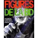 FIGURES DE LA BD. Editions Hoëbeke 1993. Neuf Sous Blister.