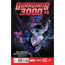 GUARDIANS 3000 1. MARVEL NOW!