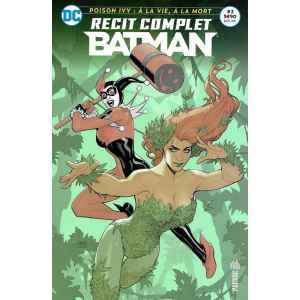BATMAN RECIT COMPLET 2. POISON IVY. DC REBIRTH. OCCASION. LILLE COMICS.