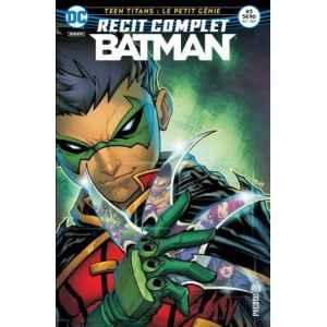 BATMAN RECIT COMPLET 3. TEEN TITANS. LE PETIT GÉNIE. DC REBIRTH. OCCASION. LILLE COMICS.