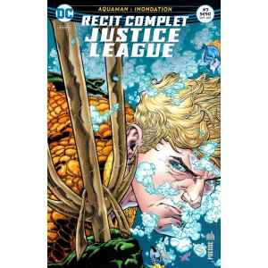 JUSTICE LEAGUE RÉCIT COMPLET 3. AQUAMAN INONDATION. DC REBIRTH. OCCASION. LILLE COMICS.