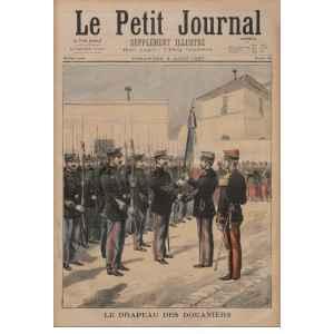 LE PETIT JOURNAL 351 DU 8 AOUT 1897. LE DRAPEAU DES DOUANIERS. LILLE COLLECTIONS
