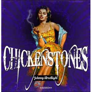 CHICKENSTONES. JOHNNY STREETLIGHT. LP. VINYL. LILLE COLLECTIONS.