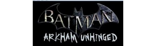 BATMAN ARKHAM UNHINGED