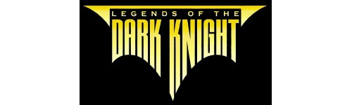 LEGEND OF THE DARK KNIGHT